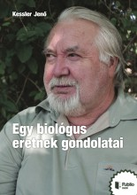 Egy biológus eretnek gondolatai - Ekönyv - Kessler Jenő