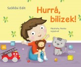 HURRÁ, BILIZEK! - Ebook - SZÖLLŐSI EDIT