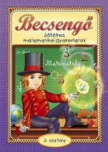 BECSENGŐ - JÁTÉKOS MATEMATIKAI GYAKORLATOK 2. OSZT. - Ekönyv - CAHS KERESKEDELMI ÉS SZOLGÁLTATÓ BT