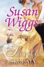 A szépség iskolája - Ekönyv - Susan Wiggs