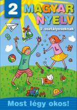 MAGYAR NYELV 2. OSZTÁLYOSOKNAK - MOST LÉGY OKOS! - Ekönyv - MANÓ KÖNYVEK