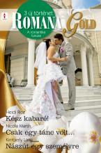 Romana Gold 4. kötet - Ekönyv - Heidi Rice, Nicola Marsh, Kimberly Lang