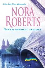 Nekem rendelt asszony - Ekönyv - Nora Roberts