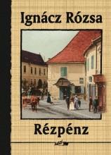 RÉZPÉNZ - Ekönyv - IGNÁCZ RÓZSA