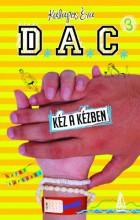 D.A.C. 3.- Kéz a kézben - Ekönyv - Kalapos Éva Veronika