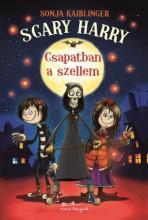 Scary Harry 1. - Csapatban a szellem - Ekönyv - Sonja Kaiblinger