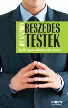 BESZÉDES TESTEK - EGY FBI-ÜGYNÖK EMBERISMERETI KÉZIKÖNYVE - Ekönyv - NAVARRO, JOE