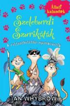 Szeleburdi Szurikáták 2.- A rettenthetetlen nyomkövetők - Ekönyv - Ian Whybrow