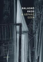 A gépház üzen - Ekönyv - Balaskó Ákos