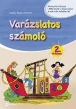 VARÁZSLATOS SZÁMOLÓ - 2. ÉVFOLYAM - Ekönyv - MIHÁLY ÁGNES MARIANNA