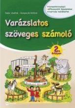 VARÁZSLATOS SZÖVEGES SZÁMOLÓ - 2. ÉVFOLYAM - Ekönyv - FODOR ZSOLTNÉ,  KEREPECZKI ATTILÁNÉ