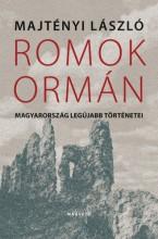 Romok ormán - Ebook - Majtényi László