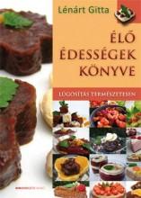 ÉLŐ ÉDESSÉGEK KÖNYVE - LÚGOSÍTÁS TERMÉSZETESEN - Ekönyv - LÉNÁRT GITTA