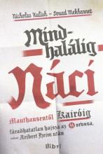 Mindhalálig náci - Ekönyv - Nicholas Kulish – Soud Mekhennet