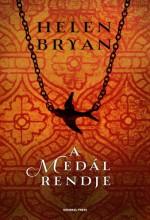 A medál rendje - Ekönyv - Helen Bryan