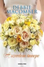A szerelem ünnepe - Ekönyv - Debbie Macomber