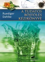 A TUDATOS BÖJTÖLÉS KÉZIKÖNYVE (2.KIADÁS) - Ekönyv - DAHLKE, RUDIGER