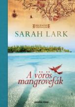 A vörös mangrovefák - Ekönyv - Sarah Lark