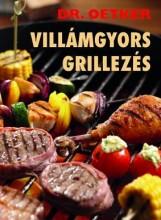 VILLÁMGYORS GRILLEZÉS - DR. OETKER - Ekönyv - GRAFO KFT.