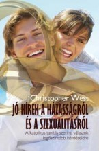 JÓ HÍREK A HÁZASSÁGRÓL ÉS A SZEXUALITÁSRÓL - Ekönyv - WEST, CHRISTOPHER