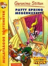 PATTY SPRING MEGÉRKEZETT! - Ebook - STILTON, GERONIMO