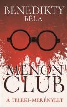 Menon Club - A Teleki-merénylet - Ekönyv - Benedikty Béla
