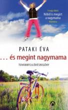 ...és megint nagymama - Ekönyv - Pataki Éva