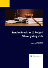 Tanulmányok az új Polgári Törvénykönyvhöz - Ekönyv - Szerkesztő(k): Dr. Vékás Lajos, Dr. Vörös Imre