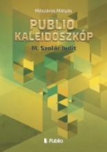 Publio Kaleidoszkóp III. - Ekönyv - Mészáros Mátyás