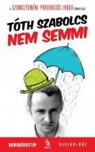 NEM SEMMI - Ekönyv - TÓTH SZABOLCS