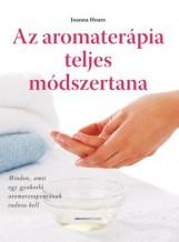AZ AROMATERÁPIA TELJES MÓDSZERTANA - Ekönyv - HOARE, JOANNA