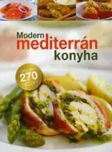 MODERN MEDITERRÁN KONYHA - Ekönyv - KOSSUTH KIADÓ ZRT.
