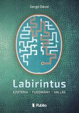 Labirintus - Ebook - Gergó Dávid
