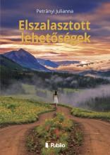 Elszalasztott lehetőségek - Ekönyv - Petrányi Julianna