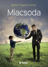 Miacsoda - Ekönyv - Balla Frigyes Hunor