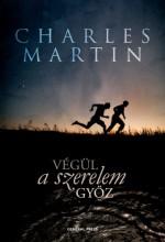 Végül a szeretet győz - Ekönyv - Charles Martin