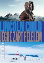 Jégbe zárt félelem - Ebook - Lincoln Child