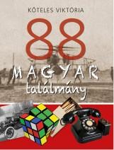 88 MAGYAR TALÁLMÁNY - Ekönyv - KÖTELES VIKTÓRIA