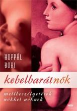 KEBELBARÁTNŐK - MELLBESZÉLGETÉSEK NŐKKEL NŐKNEK - Ekönyv - HOPPÁL BORI