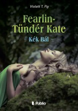 Fearlin-Tündér Kate - Ekönyv - Violett T. Fly