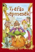 TRÉFÁS NÉPMESÉK - Ekönyv - CAHS KERESKEDELMI ÉS SZOLGÁLTATÓ BT