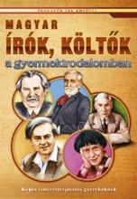 MAGYAR ÍRÓK, KÖLTŐK A GYERMEKIRODALOMBAN - Ekönyv - BERNÁTH JÓZSEFNÉ