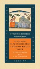 AZ ÁLLATOK ÉS AZ EMBEREK PERE A DZSINNEK KIRÁLYA ELŐTT - ARAB ÖKOLÓGIAI MESE - Ekönyv - CORVINA KIADÓ