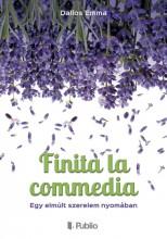 Finita la commedia - Ebook - Dallos Emma