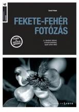 FEKETE-FEHÉR FOTÓZÁS - A FOTOGRÁFIA ALAPJAI 4. - Ekönyv - PRAKEL, DAVID
