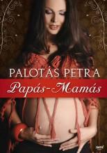 PAPÁS-MAMÁS - Ekönyv - PALOTÁS PETRA