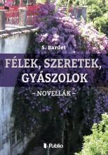Félek, szeretek, gyászolok - Ekönyv - S. Bardet