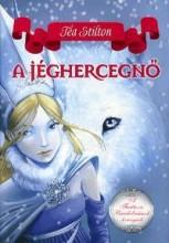 A JÉGHERCEGNŐ - A FANTÁZIA BIRODALMÁNAK HERCEGNŐI - Ekönyv - STILTON, TEA