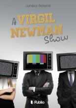 A Virgil Newman Show - Ekönyv - Juhász Roland