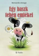 Egy baszk tehén emlékei - Ebook - Szabadi Tibor J.